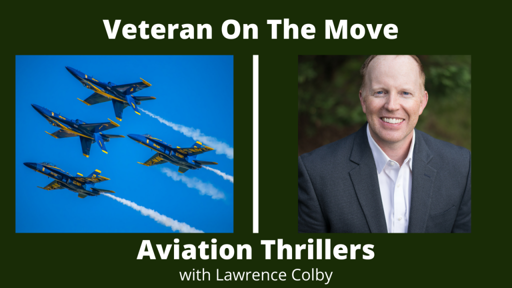 Aviation Thrillers with Lawrence Colby