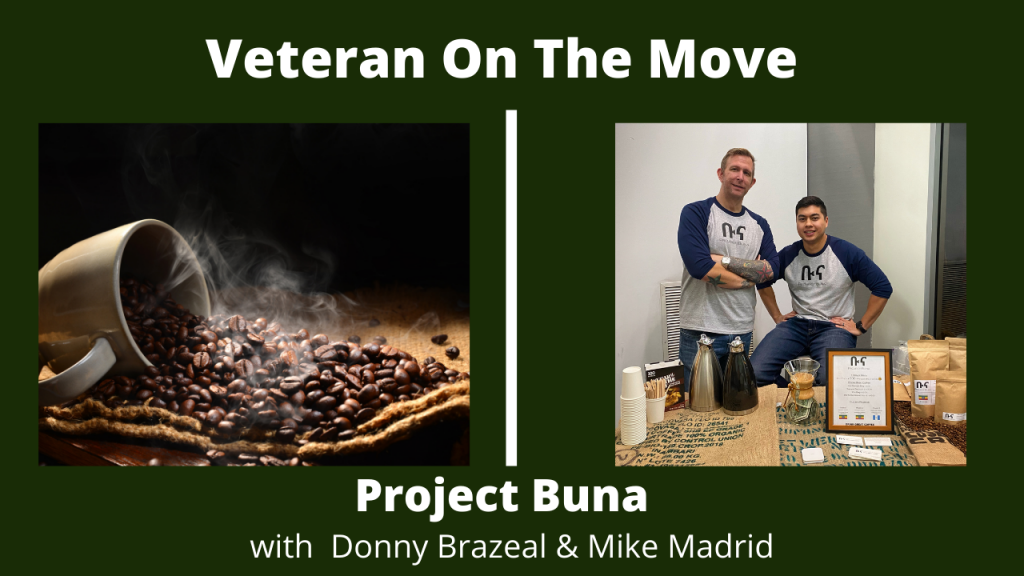 Project Buna with Donny Brazeal and Mike Madrid
