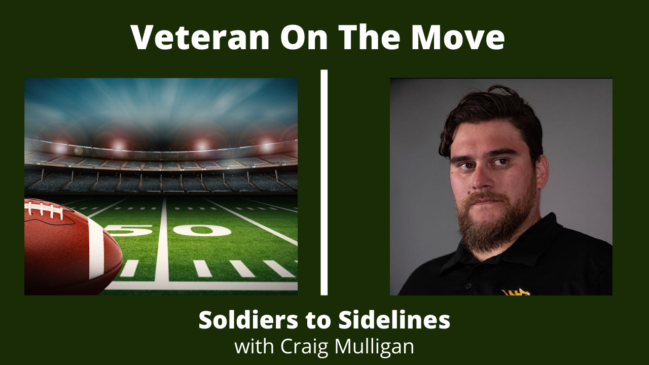 Soldiers to Sidelines with Craig Mulligan