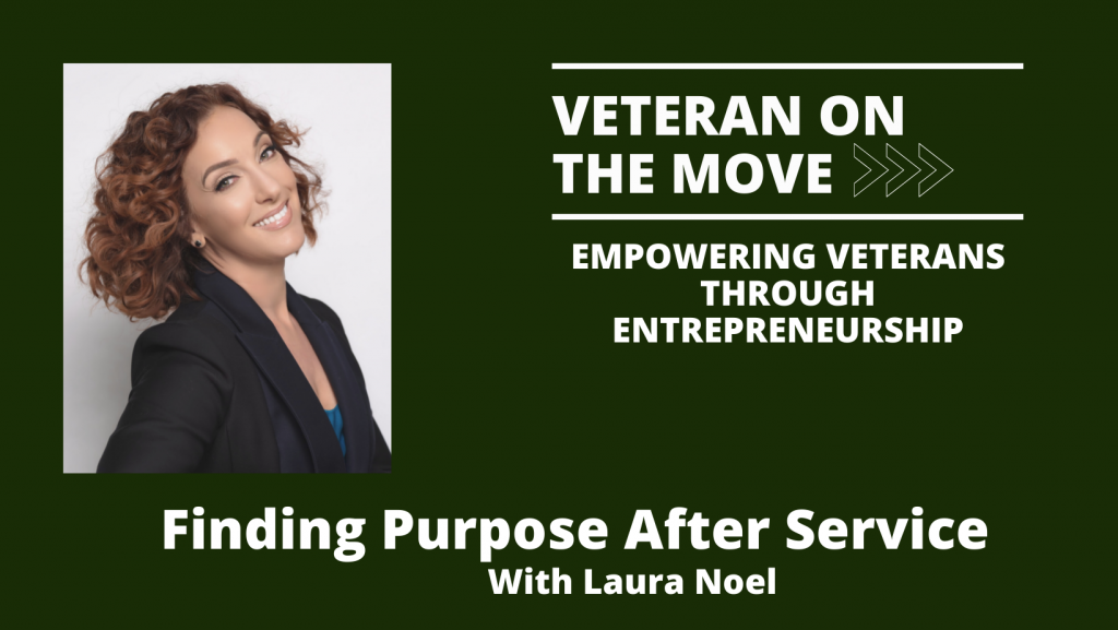 Laura Noel, Veteran On The Move