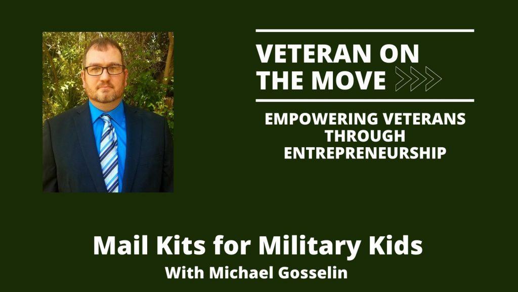 Veteran On The Move, Michael Gosselin