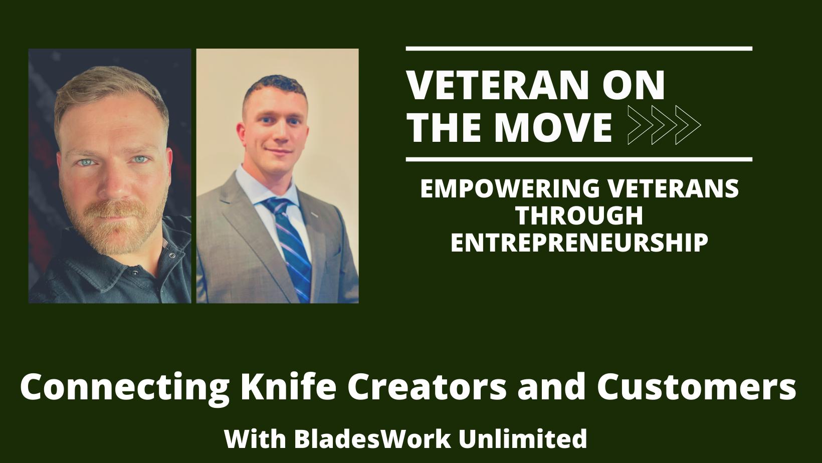BladesWork Unlimited, Veteran On The Move