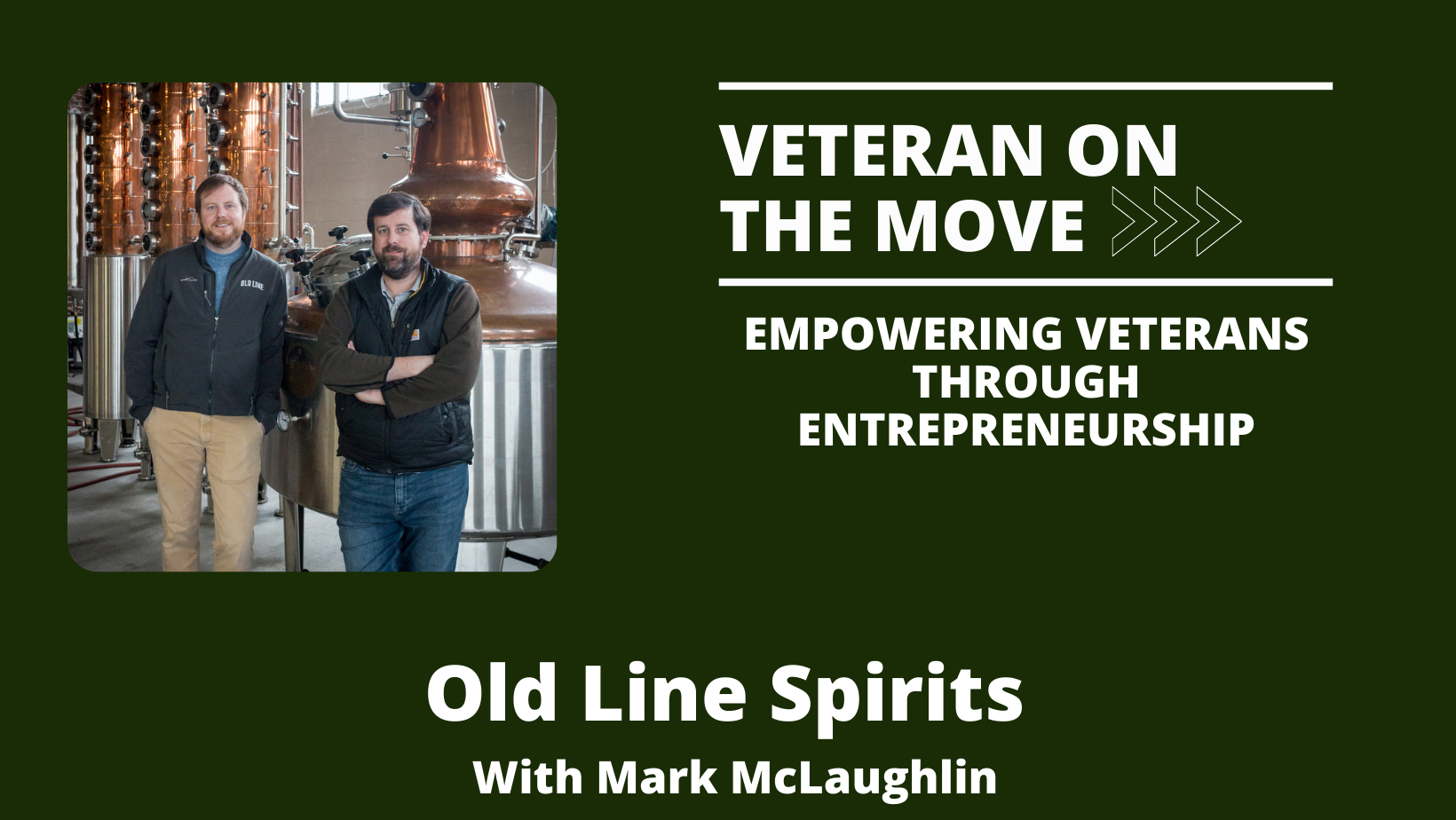 Old Line Spirits; Veteran On The Move